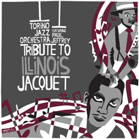 Tribute to Illinois Jacquet